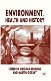 img - for Environment, Health and History book / textbook / text book