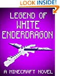 Legend of White EnderDragon: A Minecr...