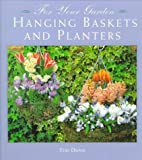 img - for Hanging Baskets and Planters (For Your Garden) book / textbook / text book