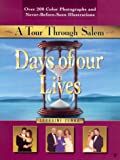 Days of our Lives: A Tour Through Salem