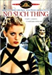 No Such Thing (Widescreen)