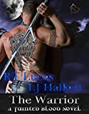 The Warrior (Tainted Blood Book 2)