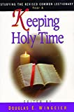 img - for Keeping Holy Time Year A: Studying the Revised Common Lectionary book / textbook / text book