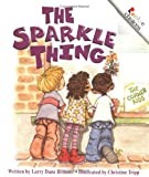img - for The Sparkle Thing (Rookie Choices) book / textbook / text book