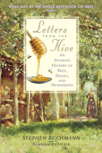 Image for Letters from the Hive: An Intimate History of Bees, Honey, and Humankind