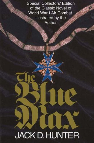 The Blue Max - Jack D. Hunter