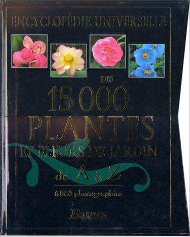 Encyclop die universelle des 15000 for Jardin l encyclopedie