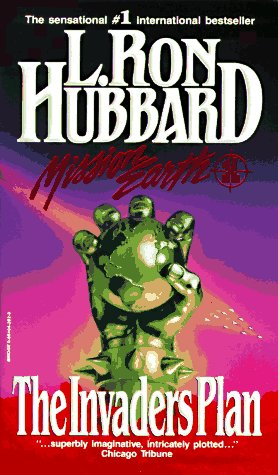 The Invaders Plan (Mission Earth Series, Vol 1), L. Ron Hubbard