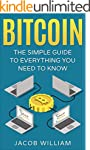 Bitcoin: The Simple Guide To Everythi...