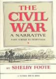 The Civil War, a narrative in three volumes