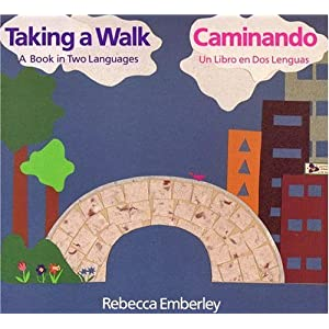 Taking a Walk/ Caminando: A Book in Two Languages/ Un Libro en Dos Lenguas