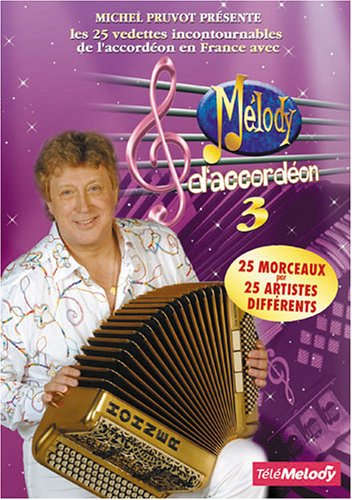 MELODY D'ACCORDEON vol 3 (Michel Pruvot)