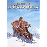 Le Chant d'Excalibur, tome 4 : La col�re de Merlinpar Scotch Arleston