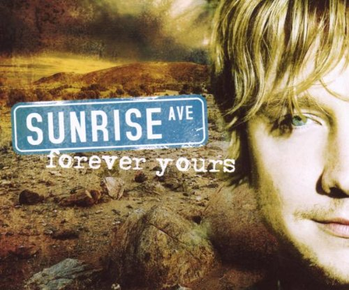 Sunrise avenue fun music information facts trivia lyrics - Forever yours sunrise avenue ...