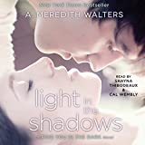 Light in the Shadows: Find You in the Dark, Book 2 (Unabridged)