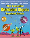 The Essential Distributed Objects Survival Guide