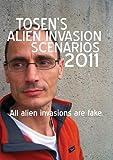 Tosen's Alien Invasion Scenarios 2011