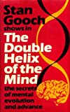 The Double Helix of the Mind