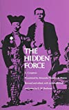 Image of The Hidden Force (Library of the Indies)
