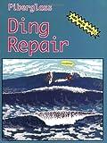 img - for Fiberglass Ding Repair book / textbook / text book