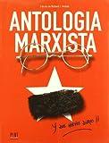 Antologia Marxista (Spanish Edition) (8486702151) by Anobile, Richard J.