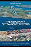 img - for The Geography of Transport Systems by Jean-Paul Rodrigue (2009-07-15) book / textbook / text book