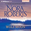 Wolf Moon (       UNABRIDGED) by Nora Roberts Narrated by Emily Foster