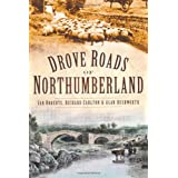 Drove Roads of Northumberlandby Ian Roberts