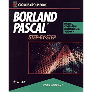 Borland Pascal: Step-by-step