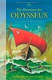 Die Abenteuer des Odysseus: Neu erzählt von Bernard Evslin