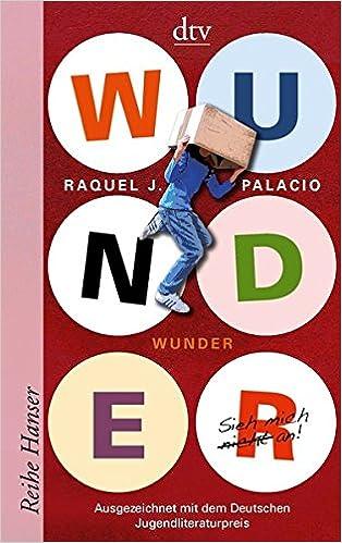 Raquel J. Palacio - Wunder