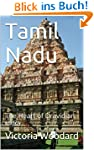 Tamil Nadu: The Heart of Dravidian In...