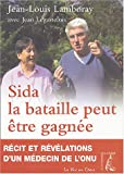 Sida : La bataille peut tre gagne
