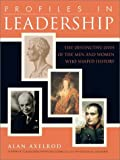 Profiles in Leadership (0735202567) by Axelrod Ph.D., Alan