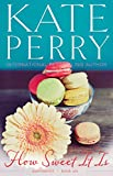 How Sweet It Is (Summerhill Book 6)