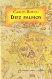 img - for Diez Palmos: Diez Palmos Seran Uno (Spanish Edition) book / textbook / text book