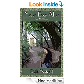 Never Ever After: Three Short Stories