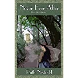Never Ever After: Three Short Stories ~ Ruth Nestvold