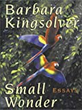 Small Wonder (Walker Large Print Books) (1410400913) by Barbara Kingsolver