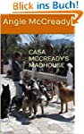 CASA MCCREADY'S MADHOUSE