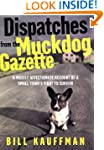 Dispatches from the Muckdog Gazette:...