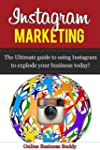 Instagram Marketing- The Ultimate Gui...