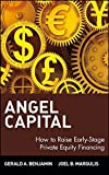 img - for Angel Capital: How to Raise Early-Stage Private Equity Financing by Gerald A. Benjamin (2013-08-12) book / textbook / text book