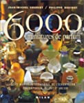 6000 miniatures de parfum : Le March...