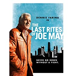 Xtra The Last Rites of Joe May