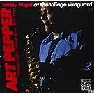 Friday Night at the Village Vanguard