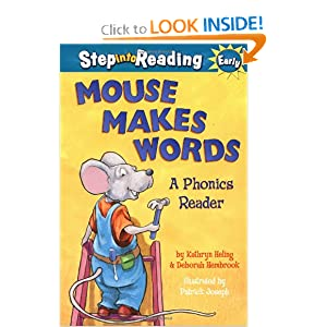 Mouse Makes Words: A Phonics Reader (Step-Into-Reading, Step 1) by Kathryn Heling, Deborah Hembrook and Patrick Joseph