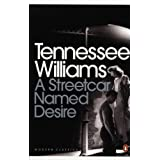 A Streetcar Named Desire (Modern Classics (Penguin))(Play edition)by Tennessee Williams