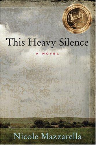 This Heavy Silence, NICOLE MAZZARELLA