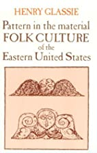 Pattern in the Material Folk Culture of the…